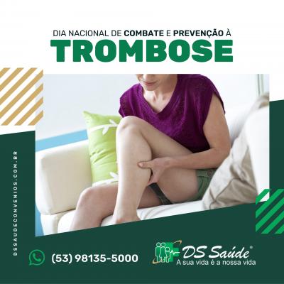 Dia Nacional de Combate e Prevenção a Trombose - Clinica DS Saúde, Clínica em Pelotas - DSSaudeConvenios.com.br